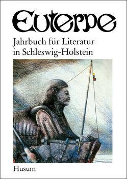 Euterpe. Jahrbuch für Literatur in Schleswig-Holstein / Euterpe. Jahrbuch für Literatur in Schleswig-Holstein von Heimann,  Bodo
