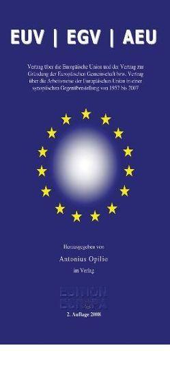 EUV – EGV – AEU – Synopse von Opilio,  Antonius
