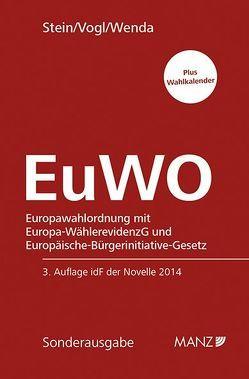 EuWO Europawahlordnung von Stein,  Robert, Vogl,  Mathias, Wenda,  Gregor