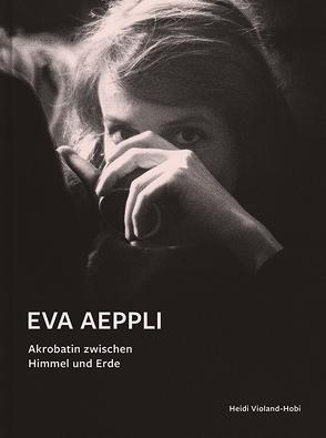 Eva Aeppli von Violand-Hobi,  Heidi