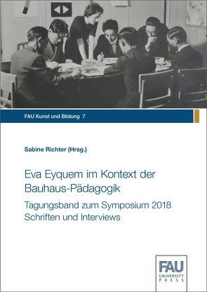 Eva Eyquem im Kontext der Bauhaus-Pädagogik von Richter,  Sabine