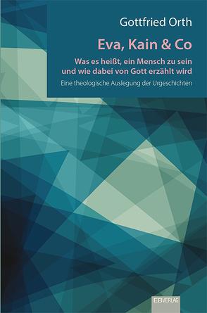 Eva, Kain & Co von Orth,  Gottfried