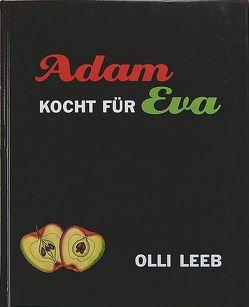 Eva kocht für Adam. Natürlich vollwertig. Adam kocht für Eva. von Carnap von,  Kerrin, Leeb,  Olli, Volkmann,  Michael