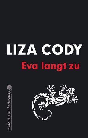 Eva langt zu von Cody,  Liza, Rawlinson,  Regina