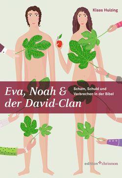 Eva, Noah & der David-Clan von Huizing,  Klaas