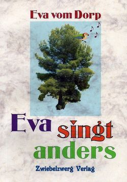 Eva singt anders von Dorp,  Eva vom