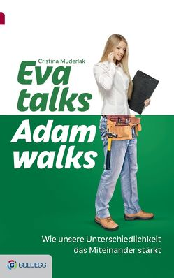 Eva talks, Adam walks von Muderlak,  Cristina