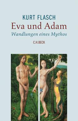 Eva und Adam von Flasch,  Kurt
