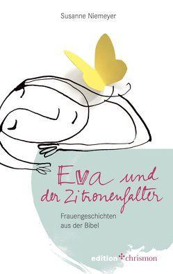 Eva und der Zitronenfalter von Niemeyer,  Susanne