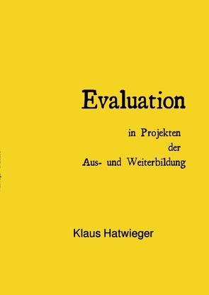 Evaluation von Dr. Hatwieger,  Klaus