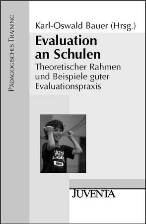 Evaluation an Schulen von Bauer,  Karl-Oswald
