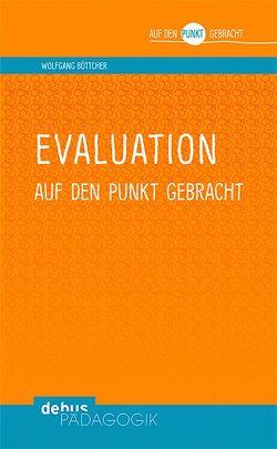 Evaluation auf den Punkt gebracht von Boettcher,  Wolfgang