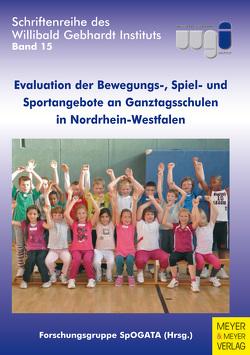Evaluation der Bewegungs-, Spiel- und Sportangebote an Ganztagsschulen in Nordrhein-Westfalen