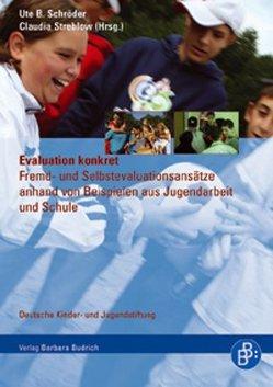 Evaluation konkret von Schröder,  Ute B, Streblow-Poser,  Claudia