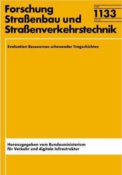 Evaluation Ressourcen schonender Tragschichten von Flottmann,  Nina, Kollar,  Jan, Radenberg,  Martin, Sedaghat,  Natasha