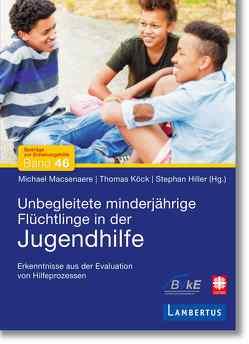 Evaluation Unbegleitete Minderjährige Flüchtlinge von Herrmann,  Timo
