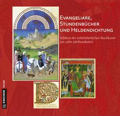Evangeliare, Stundenbücher und Heldendichtung von Specker,  Roland