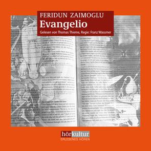 Evangelio von Thieme,  Thomas, Wassmer,  Franz, Zaimoglu,  Feridun