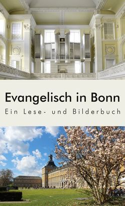 Evangelisch in Bonn von Gerhardt,  Joachim, Wüster,  Eckart