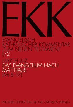 Das Evangelium nach Matthäus von Klauck,  Hans J, Luz,  Ulrich, Söding,  Thomas, Vollenweider,  Samuel