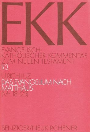 Das Evangelium nach Matthäus von Gnilka,  Joachim, Klauck,  Hans-Josef, Luz,  Ulrich, Roloff,  Jürgen