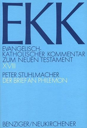 Der Brief an Philemon von Gnilka,  Joachim, Klauck,  Hans-Josef, Luz,  Ulrich, Roloff,  Jürgen, Stuhlmacher,  Peter