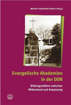 Evangelische Akademie in der DDR von Friedenthal-Hasse,  Martha