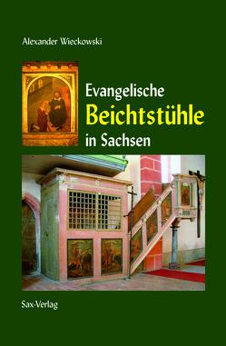 Evangelische Beichtstühle von Wieckowski,  Alexander
