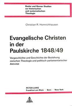 Evangelische Christen in der Paulskirche 1848/49 von Homrichhausen,  Christian