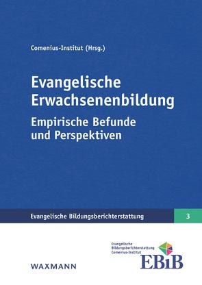 Evangelische Erwachsenenbildung von Bücker,  Nicola, Comenius-Institut, Schreiner,  Peter, Seiverth,  Andreas