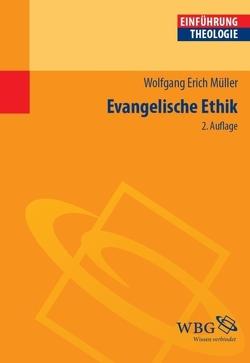 Evangelische Ethik von Müller,  Wolfgang Erich