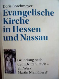 Evangelische Kirche in Hessen und Nassau von Borchmeyer,  D