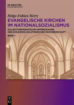 Evangelische Kirchen im Nationalsozialismus von Hertz,  Helge-Fabien