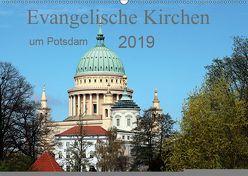 Evangelische Kirchen um Potsdam 2019 (Wandkalender 2019 DIN A2 quer) von Witkowski,  Bernd