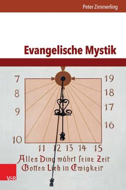 Evangelische Mystik von Zimmerling,  Peter