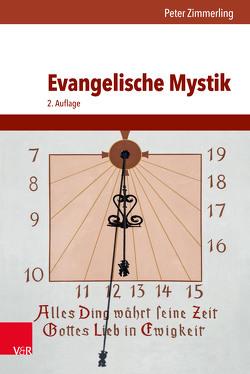 Evangelische Mystik von Schneider,  Nikolaus, Zimmerling,  Peter