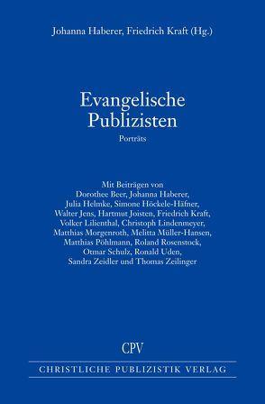 Evangelische Publizisten von Johanna Haberer,  Johanna, Kraft,  Friedrich