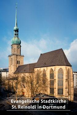 Evangelische Stadtkirche St. Reinoldi in Dortmund von Schilp,  Thomas, Welzel,  Barbara