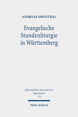 Evangelische Stundenliturgie in Württemberg von Odenthal,  Andreas
