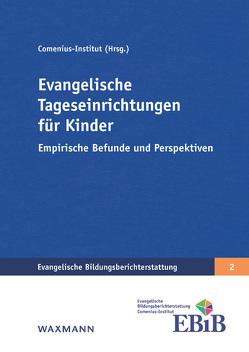 Evangelische Tageseinrichtungen für Kinder von Boehme,  Thomas, Bücker,  Nicola, Comenius-Institut, Schreiner,  Peter