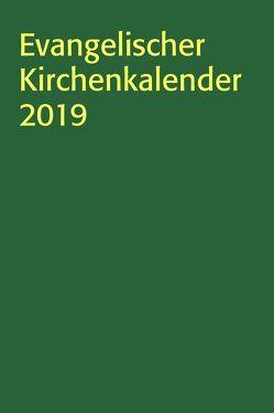 Evangelischer Kirchenkalender 2019 von Nagel-Knecht,  Birgit