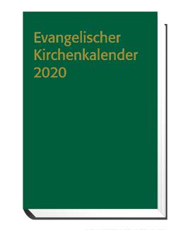 Evangelischer Kirchenkalender 2020 von Nagel-Knecht,  Birgit