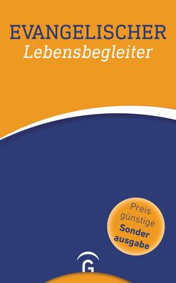 Evangelischer Lebensbegleiter von Dennerlein,  Norbert, Kirchenleitung der VELKD, Rothgangel,  Martin