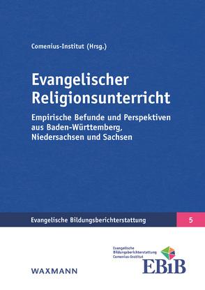Evangelischer Religionsunterricht von Bücker,  Nicola, Comenius-Institut, Gennerich,  Carsten, Schreiner,  Peter