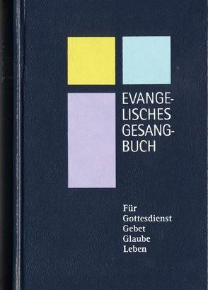 Evangelisches Gesangbuch. – Ausgabe für die Evanglisch-Lutherische… / Evangelisches Gesangbuch