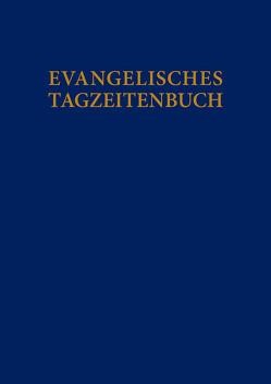 Evangelisches Tagzeitenbuch