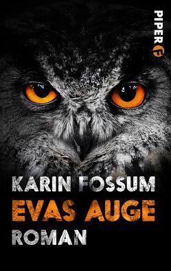 Evas Auge von Fossum,  Karin, Haefs,  Gabriele