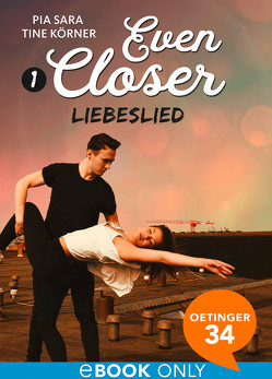 Even Closer: Liebeslied von Körner,  Tine, Sara,  Pia