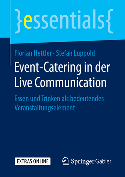Event-Catering in der Live Communication von Hettler,  Florian, Luppold,  Stefan