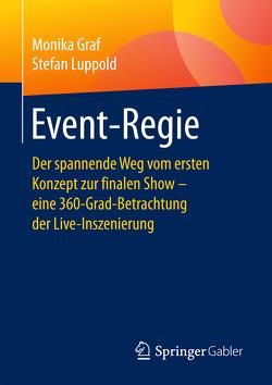 Event-Regie von Graf,  Monika, Luppold,  Stefan